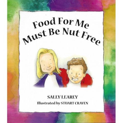 Food for me Must be Nut free, Sally Learey, Children's allergy book