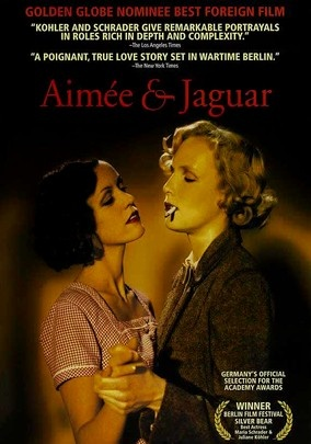 Aimee and Jaguar (1998) Based on the memoirs of Lilly Wust, this is the story of two women who fall in love in 1943 Berlin: Lilly (Juliane Köhler), the wife of a Nazi officer, and Felice (Maria Schrader), a Jewish journalist. When the two women begin their affair, they rechristen themselves Aimée and Jaguar to help avoid detection. They then set up housekeeping and try to tune out the war, but the Gestapo is never far behind.