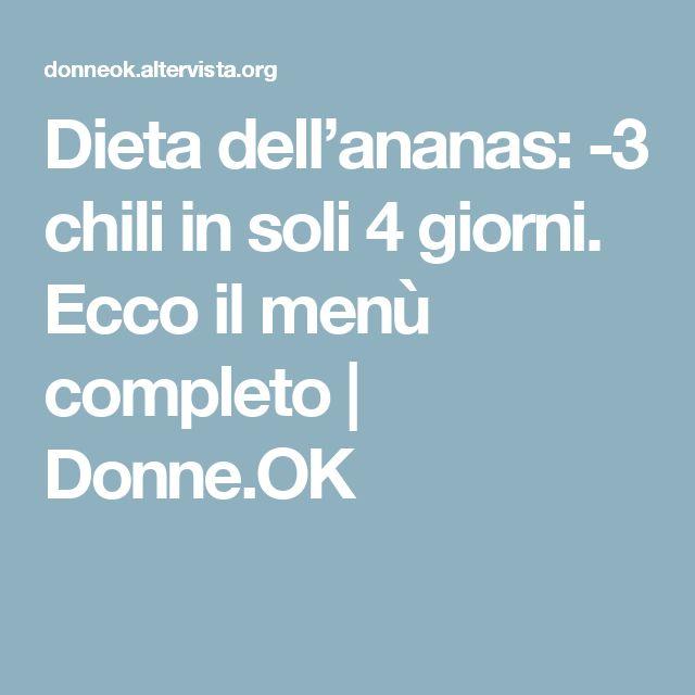 Dieta dell'ananas: -3 chili in soli 4 giorni. Ecco il menù completo | Donne.OK