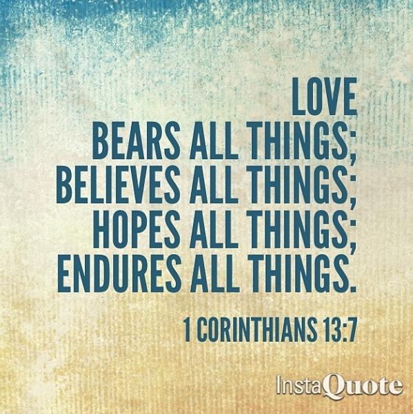Quotes About Love 1 Corinthians : Corinthians 13:7 Quotes Pinterest