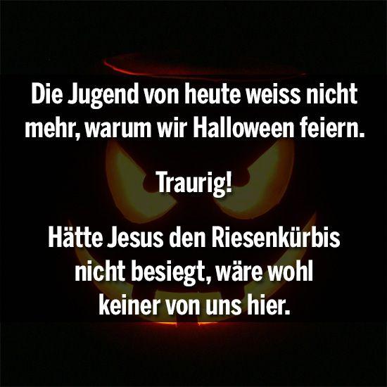 Die Jugend von heute weiß nicht mehr, warum wir Halloween feiern