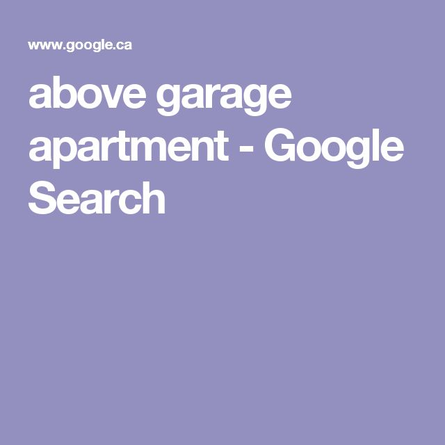 Find An Appartment: 17 Best Ideas About Above Garage Apartment On Pinterest