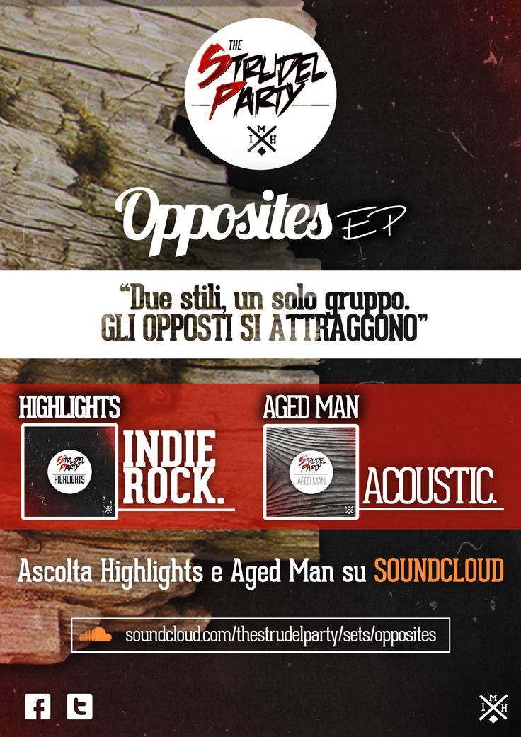 Opposites EP - Flyer https://soundcloud.com/thestrudelparty/sets/opposites
