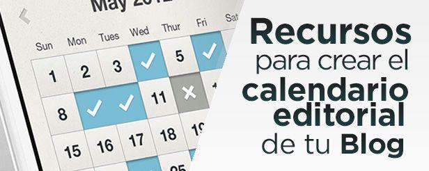 Recursos para crear el calendario editorial de tu blog