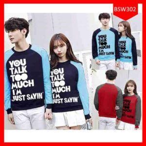 Fashion Sweater Couple Just Sayin Though Terbaru