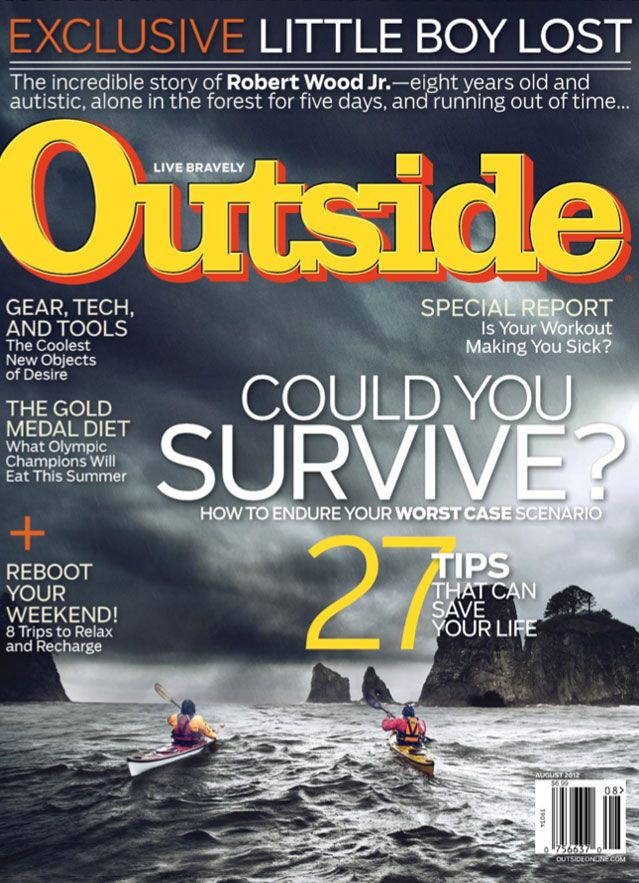 Outside Magazine, August 2012. The survival issue. What a treasure chest for the active, outdoor, adventurers!