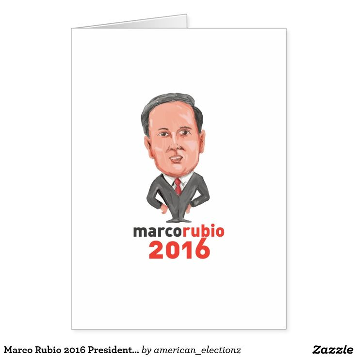 Marco Rubio 2016 President Caricature Card. Marco Rubio for 2016 President caricature greeting card with a caricature illustration showing Marco Rubio, an American senator, politician and Republican 2016 presidential candidate standing with words Marco Rubio 2016 done in cartoon style. #Rubio2016 #republican #americanelections #elections #vote2016 #election2016