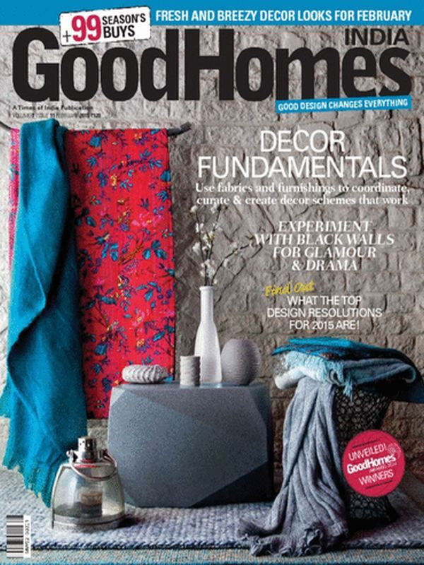 look at the latest issue of good homes magazine february 2015 - Home Magazine India