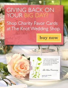 Giving back on your big day? Shop charity favor cards at The Knot Wedding Shop. OMG - what a great idea!!! Think we may do this instead!!!