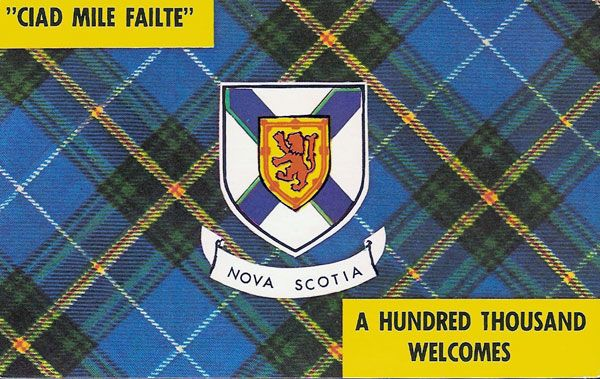 Alba Nuadh / New Scotland / Nouvelle-Écosse / Nova Scotia (Canada) - 'ciad mile failte'