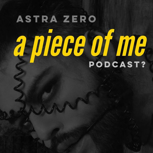 """Check out """"ASTRA ZERO ( a piece of me )"""" by Astra Zero on Mixcloud"""