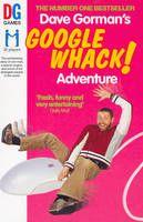 Dave Gorman - Googlewhack Adventure