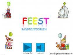 Digibordles Feest: rangtelwoorden http://digibordonderbouw.nl/index.php/themas/feest/feestdigibordlessen