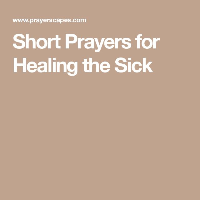Short Prayers for Healing the Sick