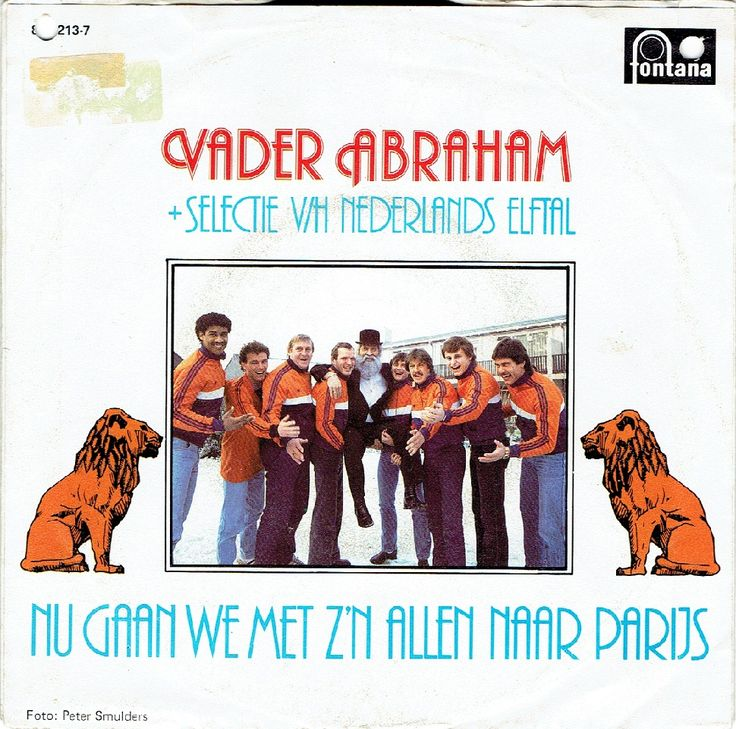 Singletje dat Vader Abraham. Uitgebracht in 1983 t.g.v. het EK van 1984 in Frankrijk waar Oranje zou gaan schitteren. Eén probleem: het Nederlands Elftal wist zich niet te selecteren...