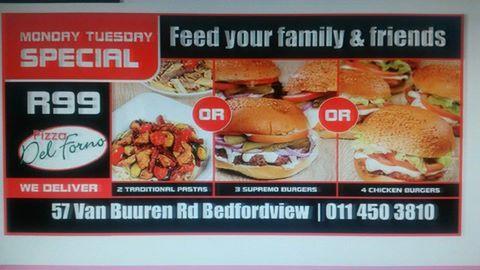 Only at Pizza del Forno Bedfordview 57 van Buuren Road 011 450 3810 / 2675 we deliver