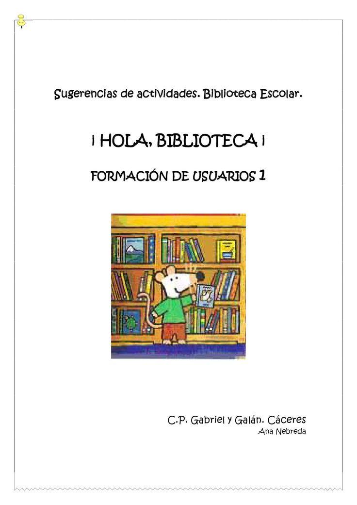 Primeras actividades de formación de usuarios en la biblioteca escolar. Basadas en las lecciones Biblioteca CRA de Chile.