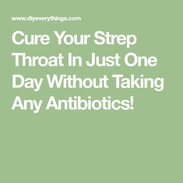 Cure Your Strep Throat In Just One Day Without Taking Any Antibiotics!