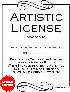 """""""Artistic License"""" - Printable PDF at http://painting.about.com/od/inspiration/l/About-Artistic-License.pdf"""