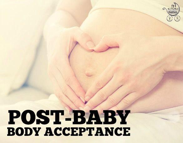 Post-Baby Body Acceptance: Motherhood Made Me Kinder to Myself