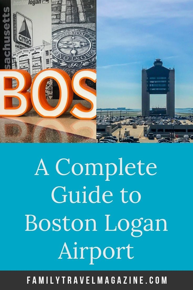 Boston Logan Airport Parking >> A Complete Guide To Boston Logan Airport Travel Family Travel