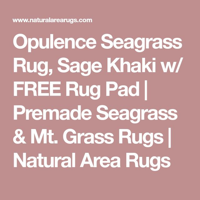 Opulence Seagrass Rug, Sage Khaki w/ FREE Rug Pad | Premade Seagrass & Mt. Grass Rugs | Natural Area Rugs