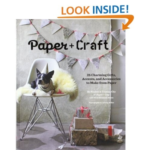 Amazon.com: Paper + Craft: 25 Charming Gifts, Accents, and Accessories to Make from Paper (9780811874625): Paper+cup Designs, Minhee Cho, Truman Cho, Randi Brookman Harris