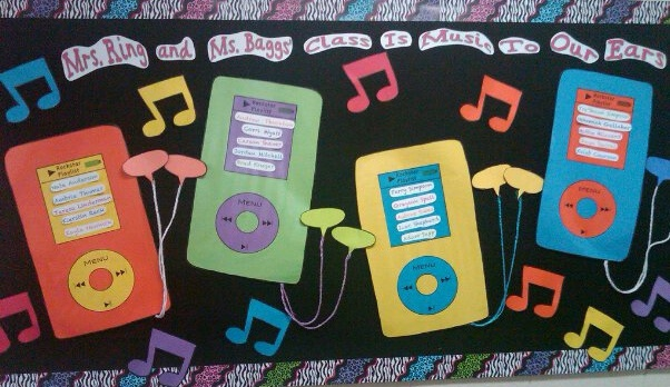 ___'s Class is Music to Our Ears! (Possible hallway bulletin board with student's names in the playlist)