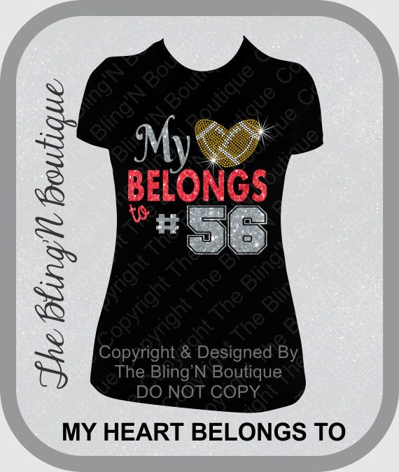 My Heart Belongs To Custom Football Player Number Bling Rhinestone Shirt, Football Mom Bling Shirts, Custom Football Bling Shirts