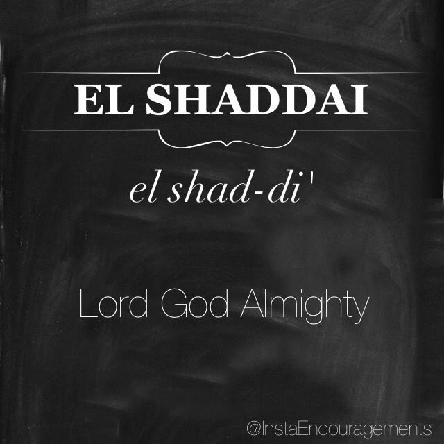 """'El is another name that is translated as """"God"""" and can be used in conjunction with other words to designate various aspects of God's character. Another word much like Shaddai, and from which many believe it derived, is shad meaning """"breast"""" in Hebrew (some other scholars believe that the name is derived from an Akkadian word Šadu, meaning """"mountain,"""" suggesting strength and power)....' — @blueletterbible"""