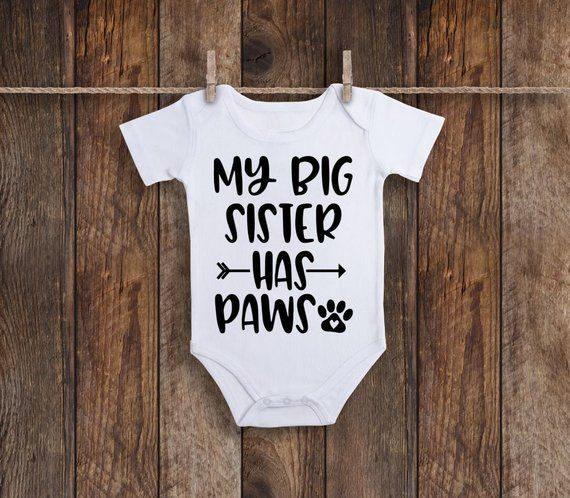 My Sibling Has Paws, My Sister Has Paws, Baby Onesie, Baby Bodysuit, Pregnancy Announcement, Baby Announcement, Sibling Has Paws, Dog Onesie – Baby Fever
