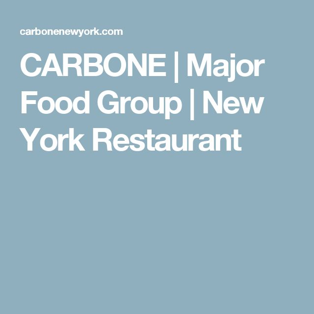 CARBONE | Major Food Group | New York Restaurant