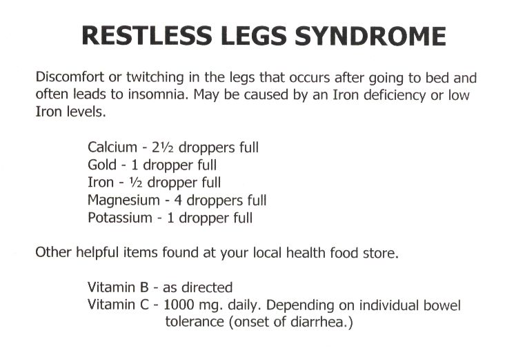 Restless Legs Syndrome:    Restless legs syndrome (RLS) is a disorder of the part of the nervous system that affects the legs and causes an urge to move them. Because it usually interferes with sleep, it also is considered a sleep disorder.