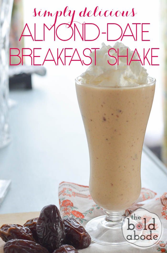 Simply Delicious Almond Date Breakfast Shake - The Bold Abode