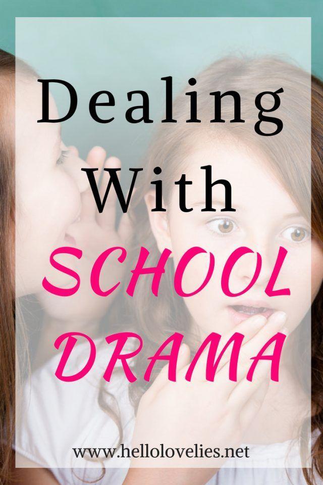 Dealing With School Drama Girl Drama Mom Advice Parenting Teens
