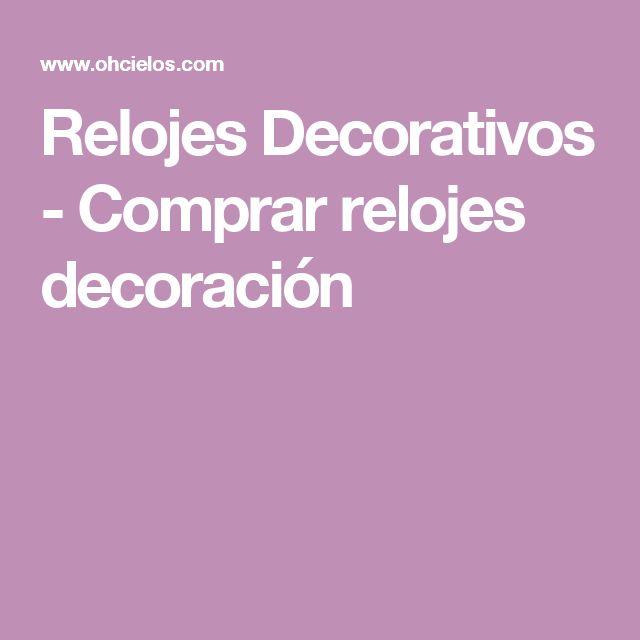 Relojes Decorativos - Comprar relojes decoración