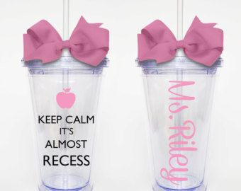 Keep Calm It's Almost Recess, Humorous Teacher Quote- Acrylic Tumbler Personalized Cup