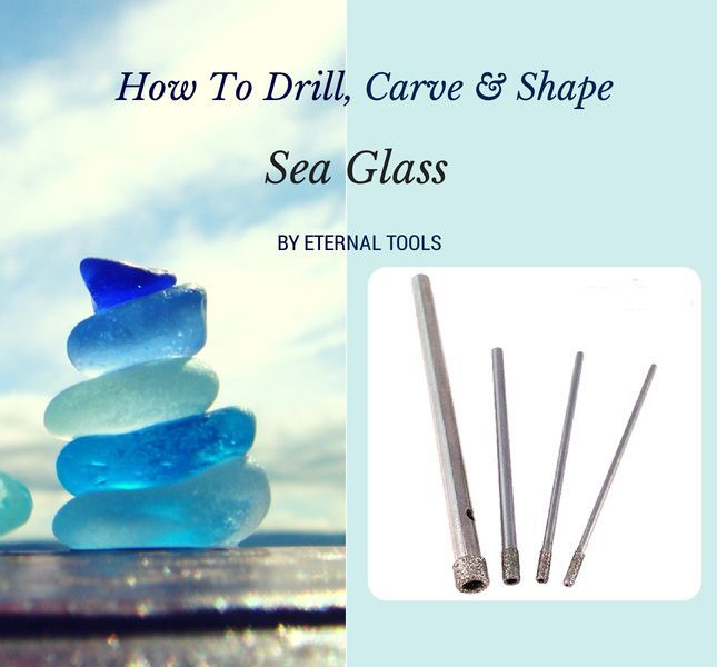 How to Drill, carve and shape Sea glass using diamond drill bits, plus where to find sea glass, what is sea glass? and lots more.