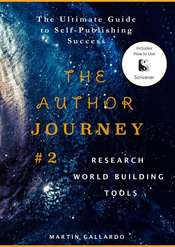 The Ultimate Guide to Self-Publishing Success: Research, World Building, and Tools (The Author Journey Series #2) - Martin Gallardo #books #bookworm #writerscommunity #authorsofinstagram #bookcoverdesign #bookcover  #scrivener #worldbuilding