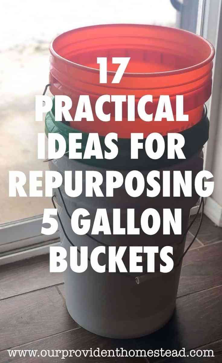 Do You Have Access To Lots Of 5 Gallon Buckets And Wonder What You Can Do With Them On Your Homestead Cli 5 Gallon Paint Bucket 5 Gallon Buckets Paint Buckets
