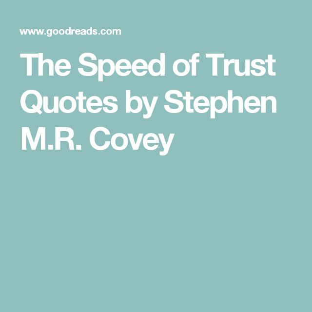 The Speed of Trust Quotes by Stephen M.R. Covey