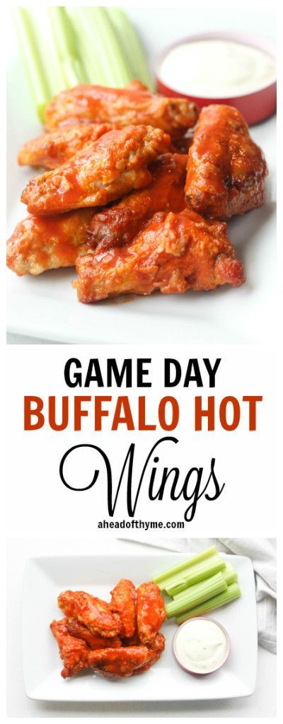 Game Day Buffalo Hot Wings: No matter which team is winning, you will score big and please your crowd with these game day buffalo hot wings | aheadofthyme.com
