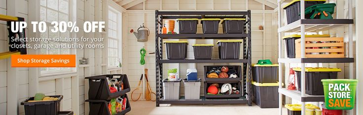 Up to 30% off Select storage solutions for you closets, garage and utility rooms