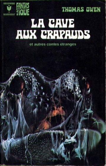 172 - 1974 OWEN Thomas La cave aux crapauds et autres contes étranges (1963)