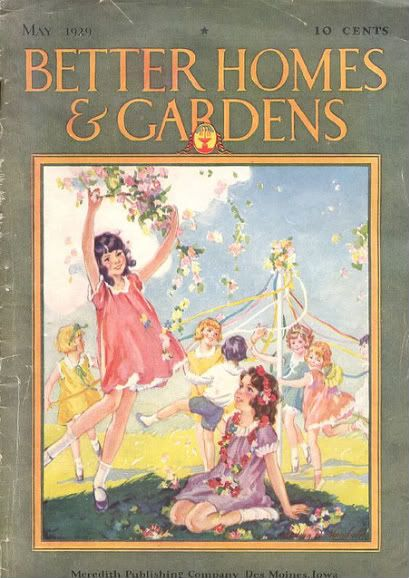 May 1929 Issue Of Better Homes Gardens What A Celebration Of The Month Of May Ephemera