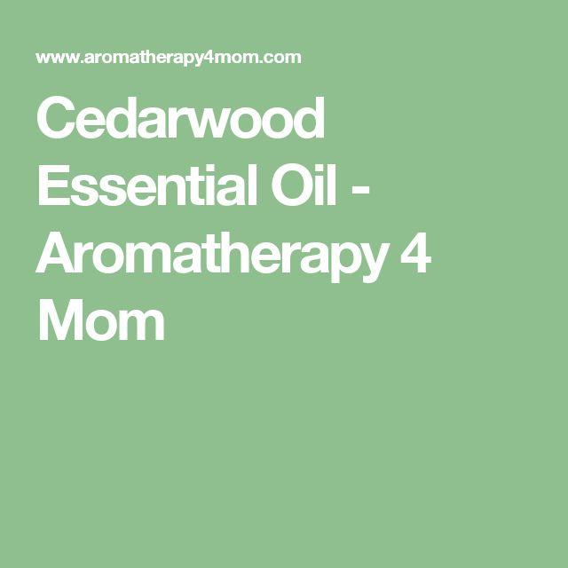 Cedarwood Essential Oil - Aromatherapy 4 Mom