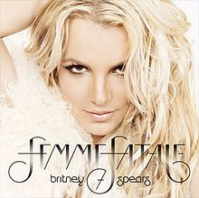 """""""Femme Fatale"""" - Britney Spears. (album) Haters gonna hate!"""