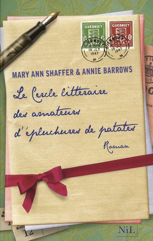 LE CERCLE LITTÉRAIRE DES AMATEURS DÉPLUCHURES DE PATATES de Annie Barrow et Mary Ann Shaffer   Aussi fantasque que son titre, et drôle, tendre, incroyablement attachant : voici un premier roman comme on n'en a pas lu depuis longtemps, qu'on a hâte de se passer de main en main.