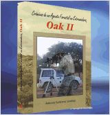 Oak, vivencias de un agente forestal de Antonio Gutiérrez Sánchez .   L/Bc 63:860 GUT oak  http://almena.uva.es/search~S1*spi/?searchtype=t&searcharg=oak+vivencias&searchscope=1&SORT=D&extended=0&searchlimits=&searchorigarg=tme+pregunto+por+que+los+pinos