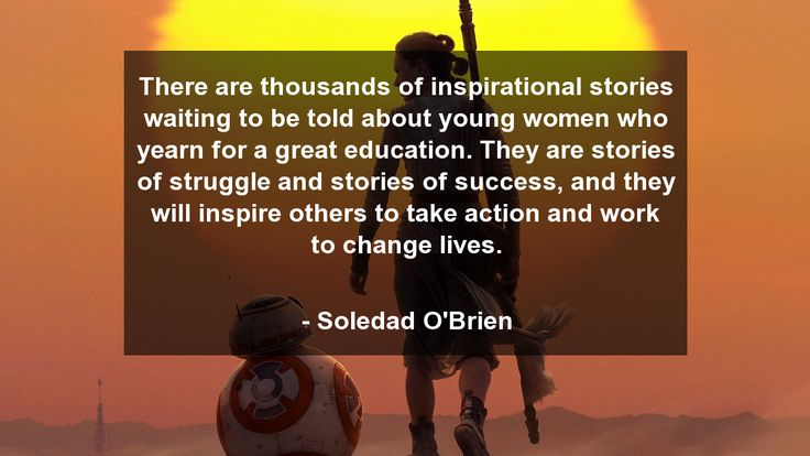 There are thousands of inspirational stories waiting to be told about young women who yearn for a great education. They are stories of struggle and stories of success, and they will inspire others to take action and work to change lives.      #Inspirational #InspirationalQuotes #quote #quotes